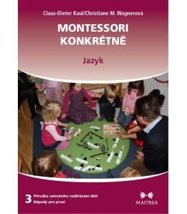 Montessori konkrétne 3 - Jazyk