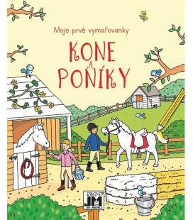 Moje prvé vymaľovanky - Kone a poníky